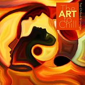 The Art to Chill - Top Chillout & Lounge by Various Artists