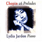 Chopin: 26 Preludes by Lydia Jardon