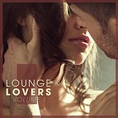 Lounge Lovers, Vol. 1 by Various Artists