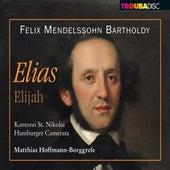 Mendelssohn: Elias, Op. 70 by Various Artists