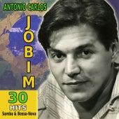 30 Hits Of Samba & Bossa Nova by Antônio Carlos Jobim