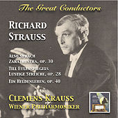 The Great Conductors: Clemens Krauss Conducts Richard Strauss by Wiener Philharmoniker