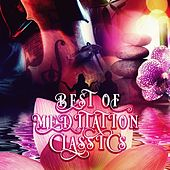 Best of Meditation with Classics – Music for Deep Meditation, Healing and Inner Peace, Music for Mind Body & Spirit, Free Your Mind by Free Your Mind Guru