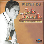 Pistas Julio Jaramilo by Julio Jaramillo