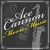 Movie Music by Ace Cannon
