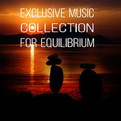Exclusive Music Collection for Equilibrium – Tranquility with Classics, Peace of Mind, Anti Stressful Music for Optimal Balance, Serenity with Classical Music by Equilibrium Music Society