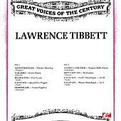 Great Voices of the Century: Lawrence Tibbett (Remastered Historical Recordings) by Lawrence Tibbett