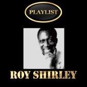 Roy Shirley Playlist by Roy Shirley