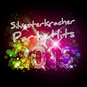 Silvesterkracher Party Hits 2015 by Various Artists
