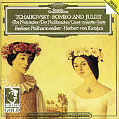 Tchaikovsky: Romeo and Juliet; The Nutcracker by Berliner Philharmoniker