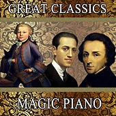 Great Classics: Magic Piano by Orquesta Filarmónica Peralada