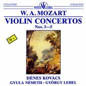 Mozart: Violin Concertos Nos. 3-5 by Denes Kovacs