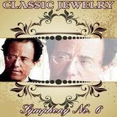 Gustav Mahler: Classic Jewelry. Symphony No. 6 by Orquesta Filarmónica Peralada