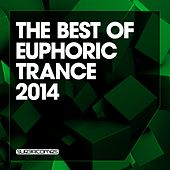 The Best Of Euphoric Trance 2014 - EP by Various Artists