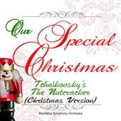 Our Special Christmas: Tchaikovsky's the Nutcracker (Christmas Version) by Jonel Perlea