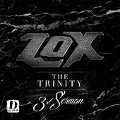 The Trinity 3rd Sermon by The Lox