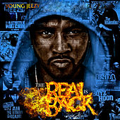 The Real Is Back 1 & 2 by Young Jeezy