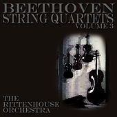 Beethoven String Quartets Volume Three by Ludwig van Beethoven