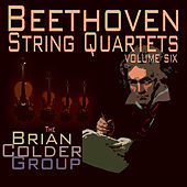 Beethoven String Quartets Volume Six by Ludwig van Beethoven