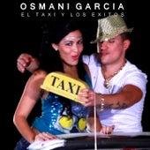 El Taxi y los Exitos by Osmani Garcia