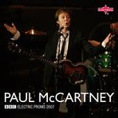 BBC Electric Proms 2007: Paul McCartney (Live) by Paul McCartney