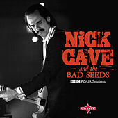 BBC Four Sessions: Nick Cave and the Bad Seeds (Live) by Nick Cave