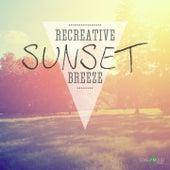 Recreative Sunset Breeze by Various Artists