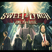 Only To Rise by Michael Sweet