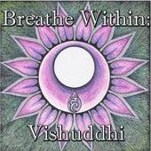 Breathe Within: Vishuddhi by Spirit