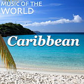 Music of the World: Caribbean by Spirit