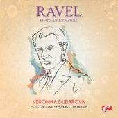 Ravel: Rhapsody espagnole (Digitally Remastered) by Veronika Dudarova