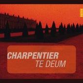 Charpentier: Te Deum (Instants Classiques) von Arnaud Marzoratti