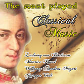 The most played classical music by Various Artists