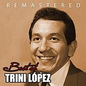 Best of Trini López by Trini Lopez