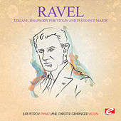 Ravel: Tzigane, Rhapsody for Violin and Piano in D Major (Digitally Remastered) by Jane Christee Gehringer