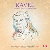 Ravel: Pièce en forme de Habanera (Digitally Remastered) by Oliver Colbentson