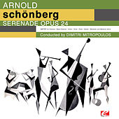 Schoenberg: Serenade for Septet and Baritone Voice, Op. 24 (Digitally Remastered) by Various Artists