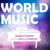 World Music Vol. 2 by Jacques Loussier, Christian Garros, Pierre Michelot