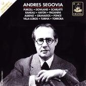 Segovia Plays: Purcell, Dowland, Scarlatti, Haydn, Paganini, Villa-Lobos and Others von Andres Segovia