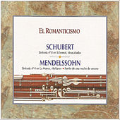 El Romanticismo Schubert  Mendelssohn by Various Artists
