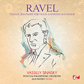 Ravel: Tzigane, Rhapsody for Violin and Piano in D Major (Digitally Remastered) by Vassilly Sinaisky
