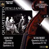 Quartetto Italiano Plays Schubert, Debussy & Milhaud by Quartetto Italiano