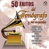 50 Exitos del Fonógrafo y Sus Recuerdos by Various Artists