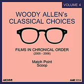 Woody Allen's Classical Choices, Vol. 4 by Various Artists
