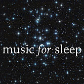 Music for Sleep by Various Artists