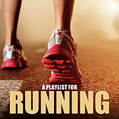 A Playlist for Running by Various Artists