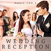 Music for a Wedding Reception by Various Artists