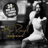 Kir Royal by Various Artists