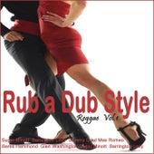 Rub a Dub Style Reggae, Vol. 1 by Various Artists