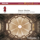 Mozart: The Dances & Marches, Vol.1 by Wolfgang Amadeus Mozart